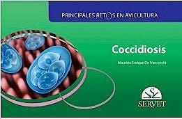 Portada del libro 9788417225889 Coccidiosis (Principales Retos en Avicultura)