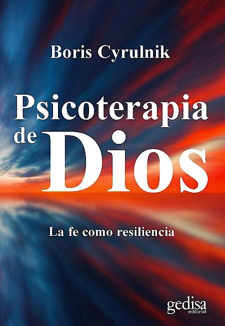Portada del libro 9788417341008 Psicoterapia de Dios. La Fe como Resiliencia