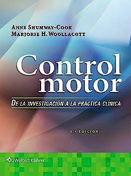 Portada del libro 9788417370855 Control Motor. De la Investigación a la Práctica Clínica