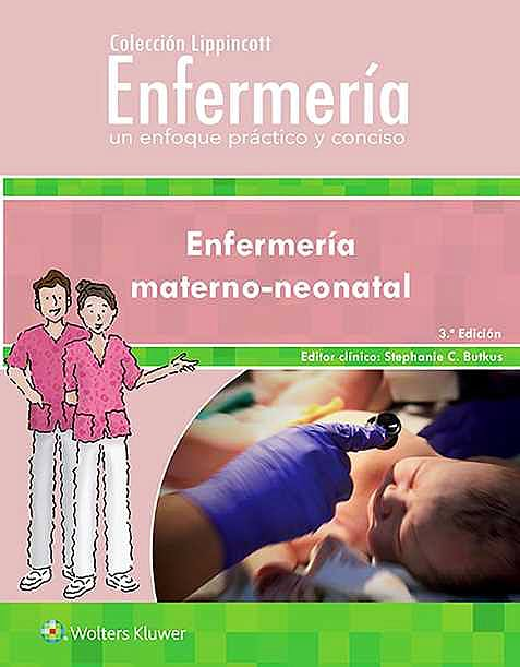 Portada del libro 9788417370893 Enfermería Materno-Neonatal (Colección Lippincott Enfermería)