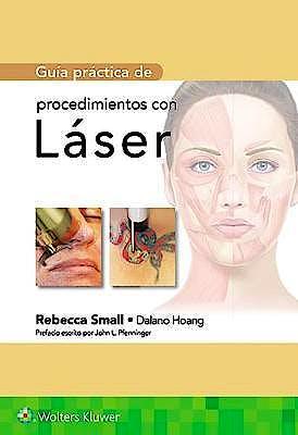 Portada del libro 9788417370930 Guía Práctica de Procedimientos con Láser