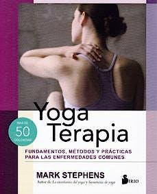 Portada del libro 9788417399054 Yoga Terapia. Fundamentos, Métodos y Prácticas para las Enfermedades Comunes