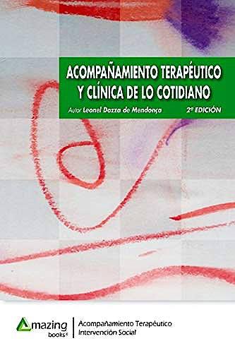 Portada del libro 9788417403034 Acompañamiento Terapéutico y Clínica de lo Cotidiano