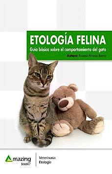 Portada del libro 9788417403300 Etología Felina. Guía Básica del Comportamiento del Gato
