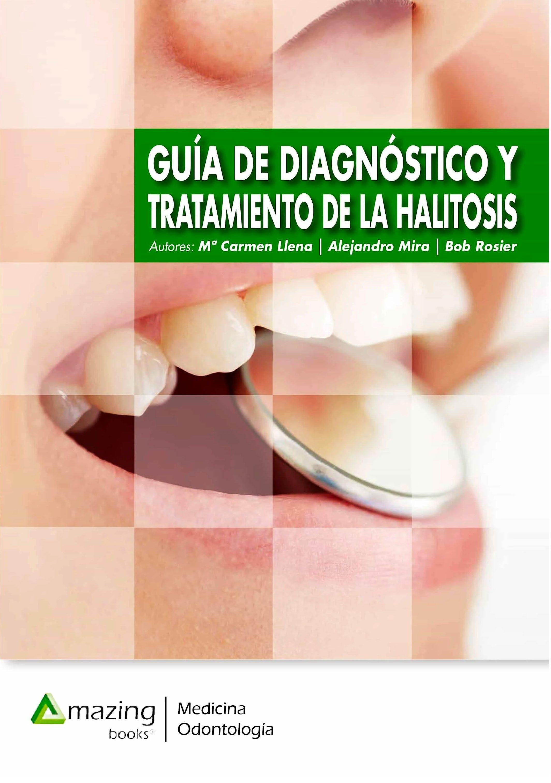 Portada del libro 9788417403621 Guía de Diagnóstico y Tratamiento de la Halitosis (E-BOOK)