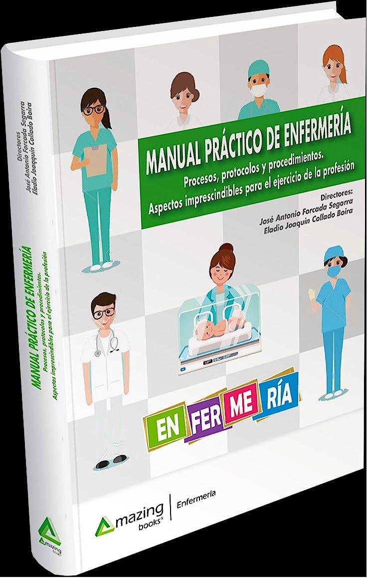 Portada del libro 9788417403683 Manual Práctico de Enfermería. Procesos, Protocolos y Procedimientos. Aspectos Imprescindibles para el Ejercicio de la Profesión