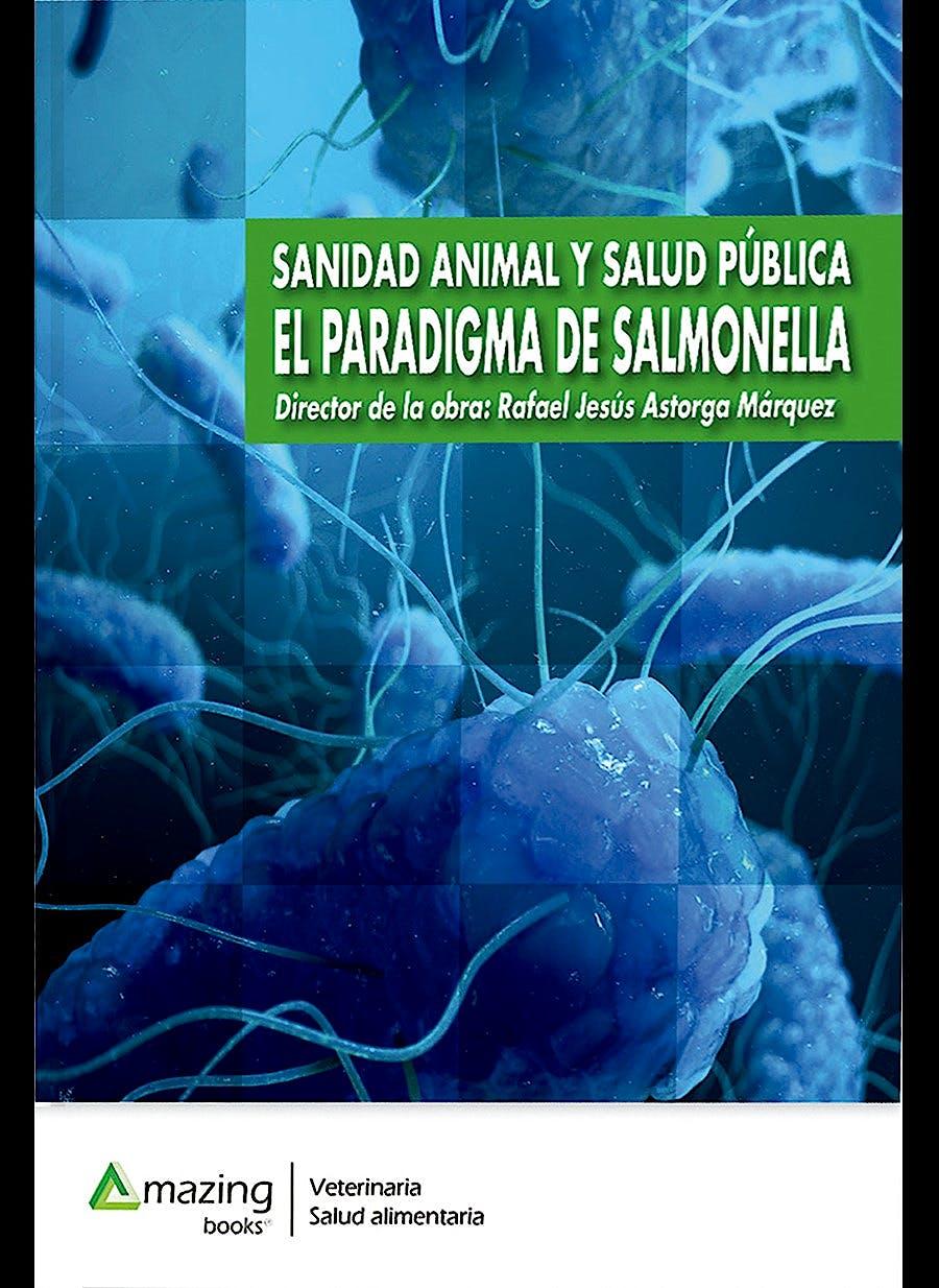 Portada del libro 9788417403706 Sanidad Animal y Salud Pública. El Paradigma de Salmonella