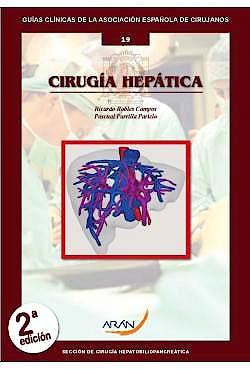 Portada del libro 9788417554125 Cirugía Hepática (Guías Clínicas de la Asociación Española de Cirujanos Nº 19)