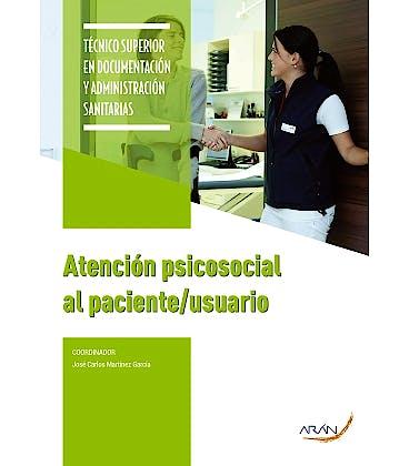 Portada del libro 9788417554224 Atencion Psicosocial al Paciente/Usuario