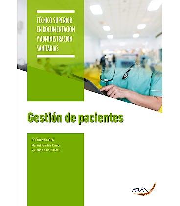 Portada del libro 9788417554323 Gestión de Pacientes (Técnico Superior en Documentación y Administración Sanitarias)