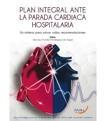 Portada del libro 9788417554378 Plan Integral ante la Parada Cardiaca Hospitalaria. Un Sistema para Salvar Vidas. Recomendaciones