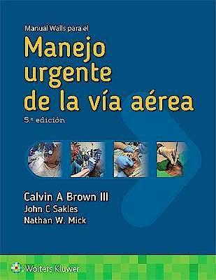 Portada del libro 9788417602307 Manual Walls para el Manejo Urgente de la Vía Aérea