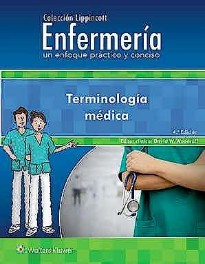 Portada del libro 9788417602819 Terminología Médica (Colección Lippincott Enfermería. Un Enfoque Práctico y Conciso)
