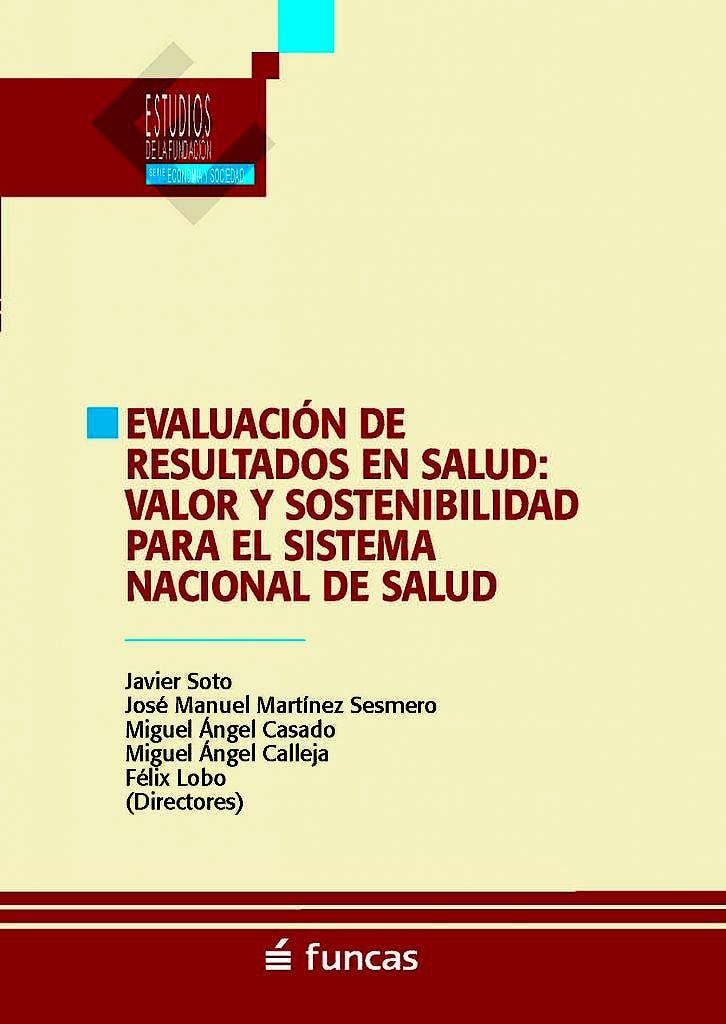 Portada del libro 9788417609498 Evaluación de Resultados en Salud. Valor y Sostenibilidad para el Sistema Nacional de Salud
