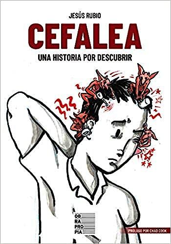 Portada del libro 9788417614546 Cefalea. Una Historia por Descubrir