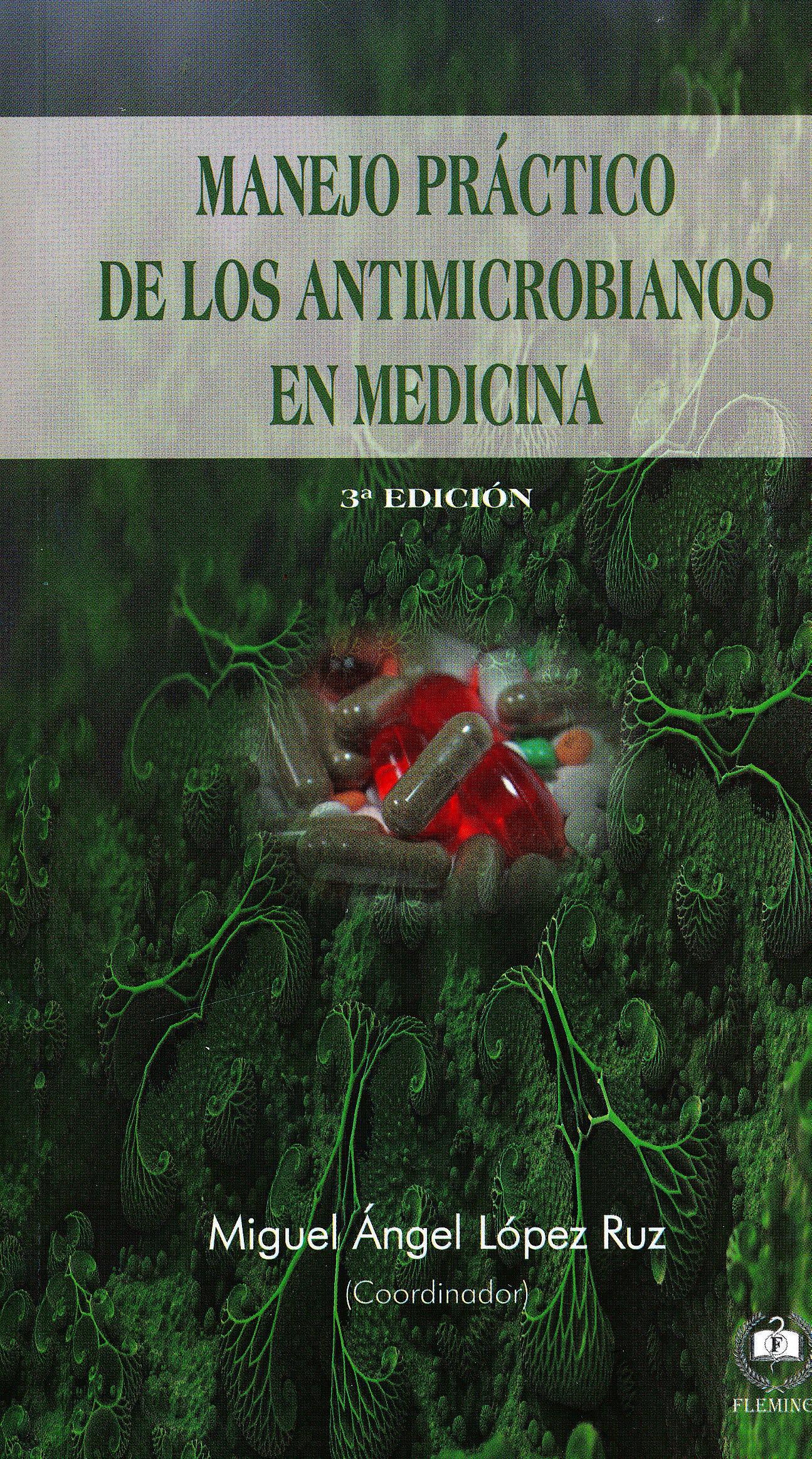 Portada del libro 9788417628154 Manejo Práctico de los Antimicrobianos en Medicina