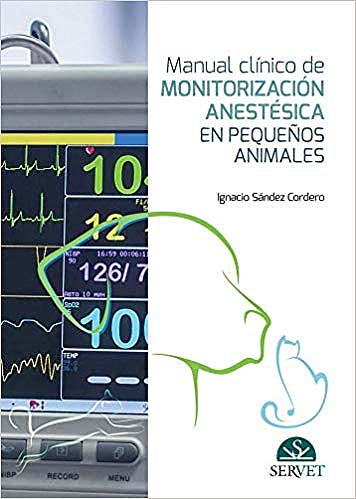Portada del libro 9788417640026 Manual Clínico de Monitorización Anestésica en Pequeños Animales