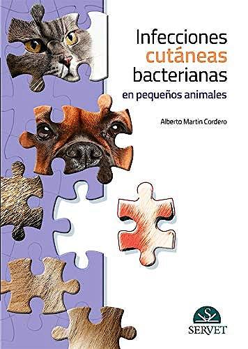 Portada del libro 9788417640064 Infecciones Cutáneas Bacterianas en Pequeños Animales