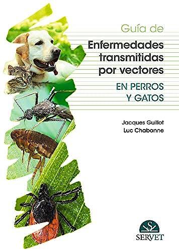 Portada del libro 9788417640095 Guía de Enfermedades Transmitidas por Vectores en Perros y Gatos