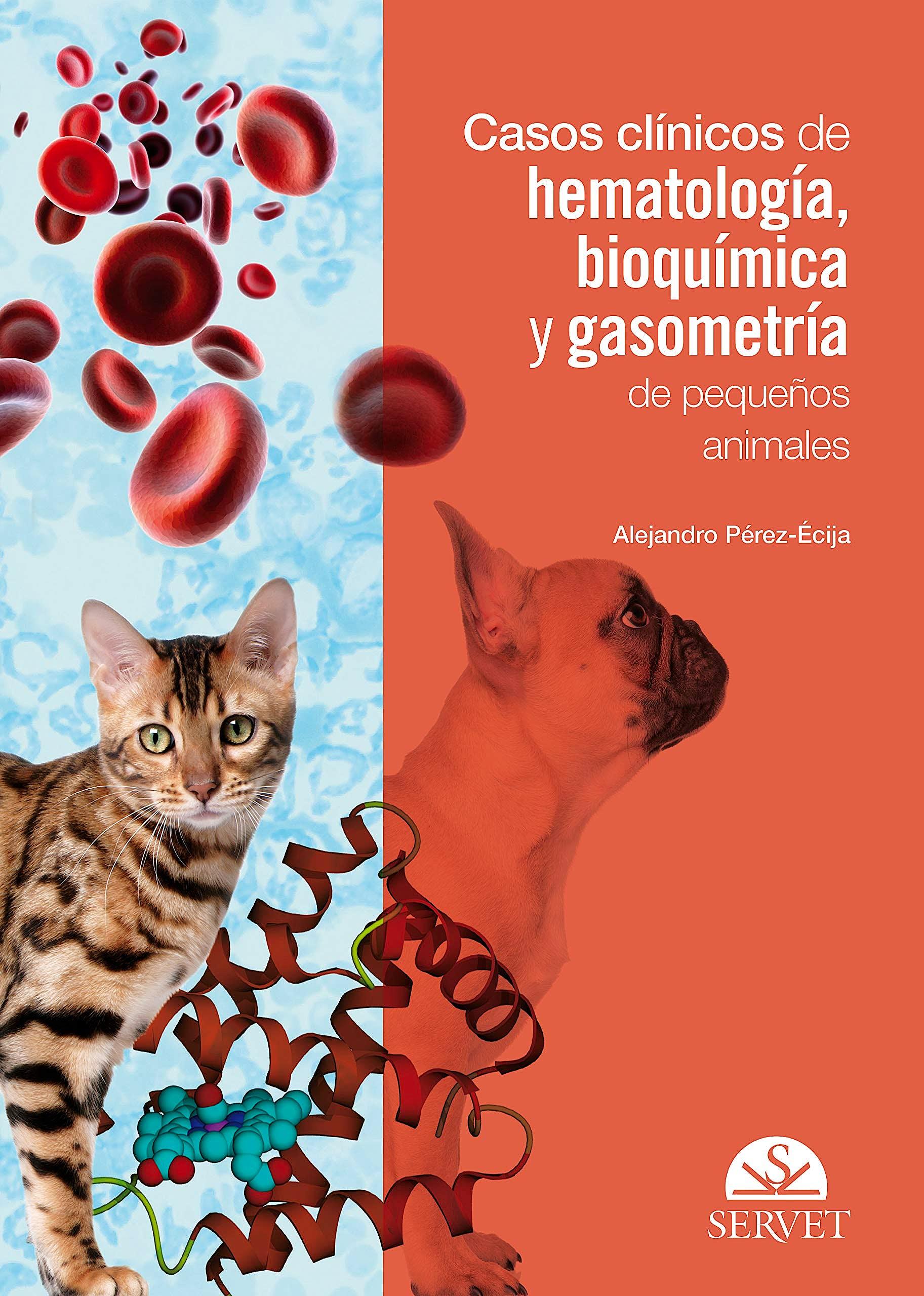 Portada del libro 9788417640262 Casos Clínicos de Hematología, Bioquímica y Gasometría de Pequeños Animales