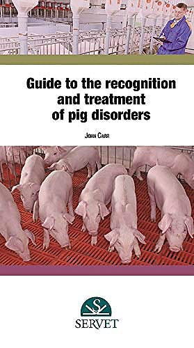 Portada del libro 9788417640347 Guide to the Recognition and Treatment of Pig Disorders