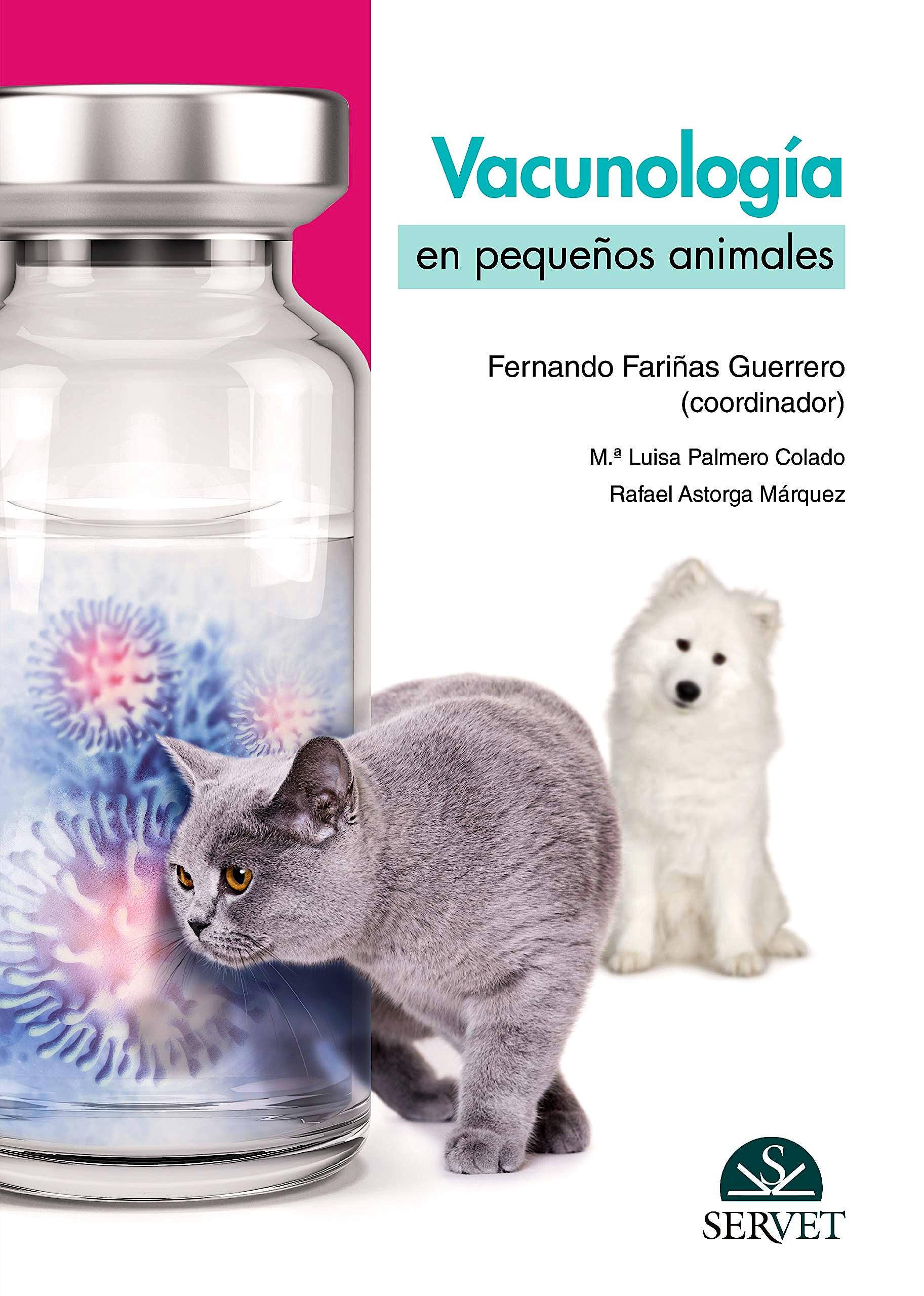 Portada del libro 9788417640606 Vacunología en Pequeños Animales