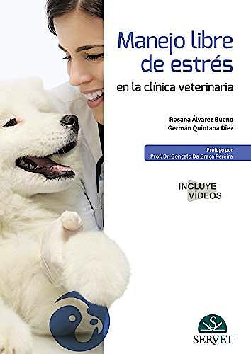 Portada del libro 9788417640651 Manejo Libre de Estrés en la Clínica Veterinaria