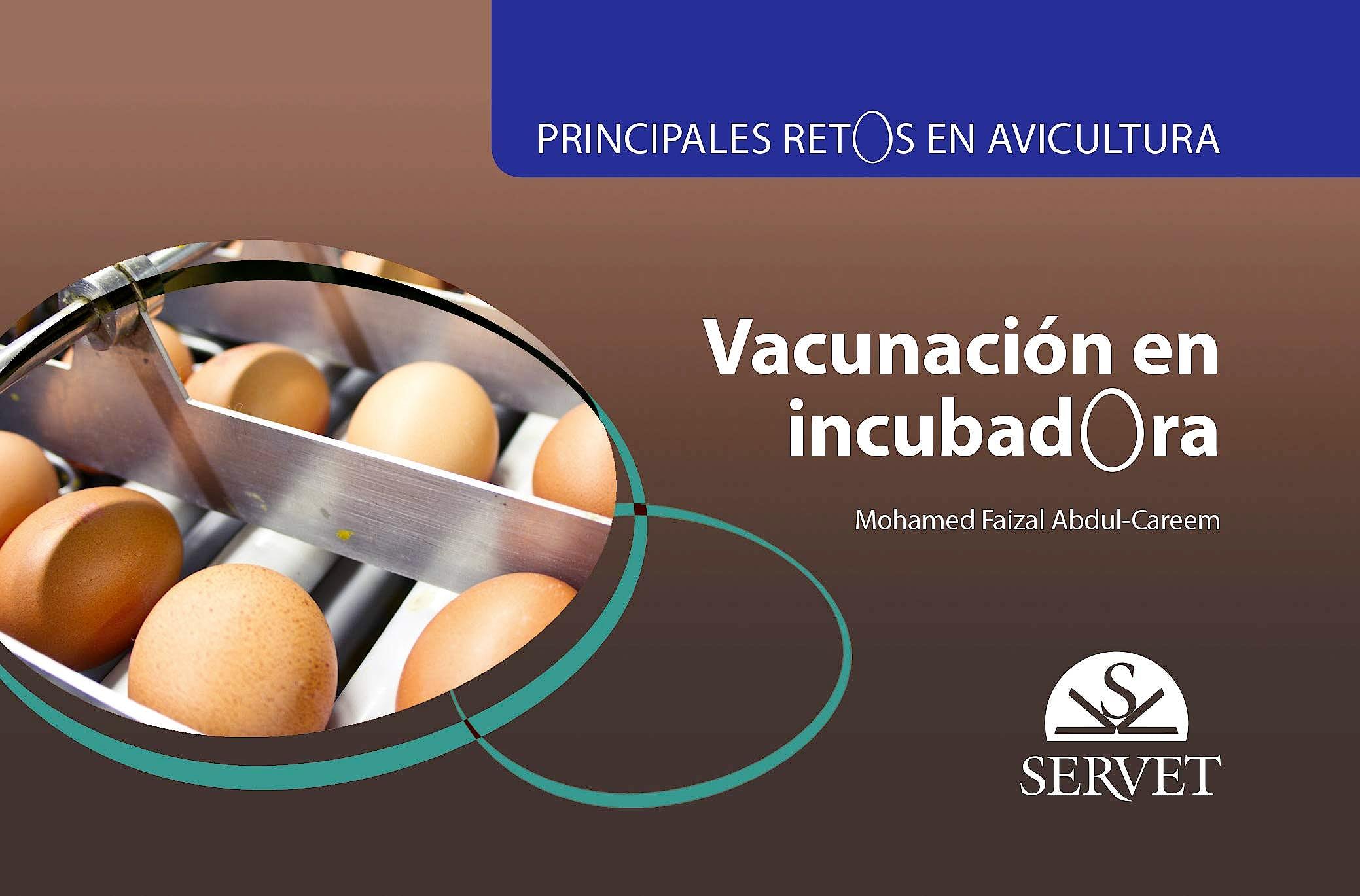 Portada del libro 9788417640781 Vacunación en Incubadora (Principales Retos en Avicultura)