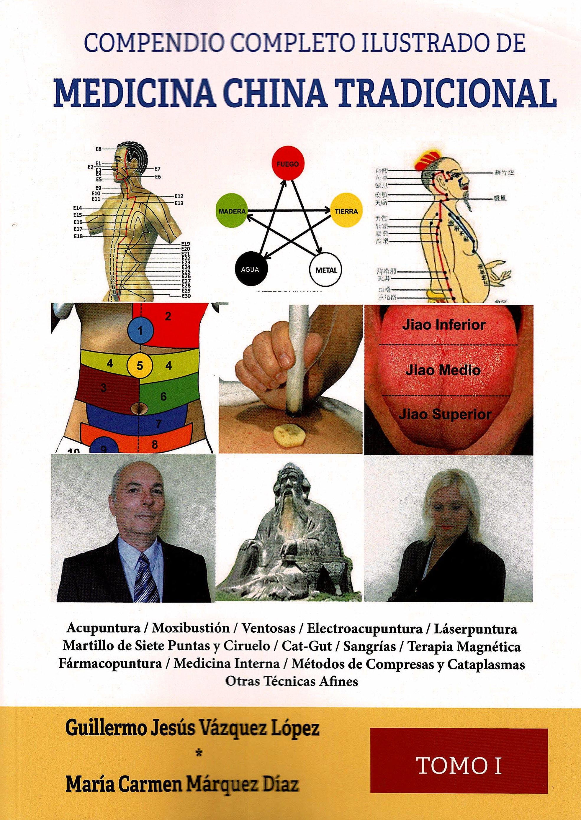 Portada del libro 9788417693879 Compendio Completo Ilustrado de Medicina China Tradicional, Tomo I