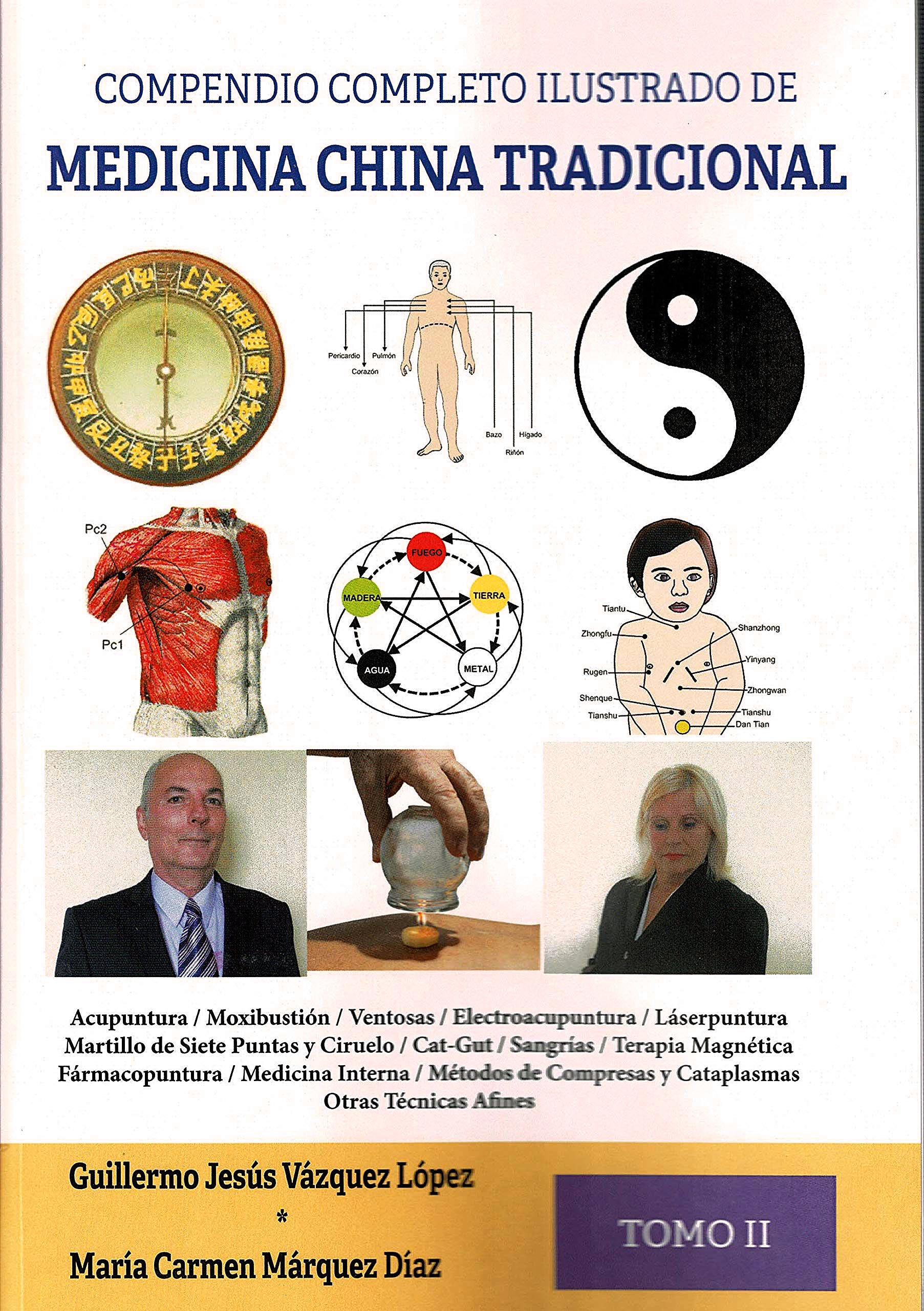Portada del libro 9788417693886 Compendio Completo Ilustrado de Medicina China Tradicional, Tomo II