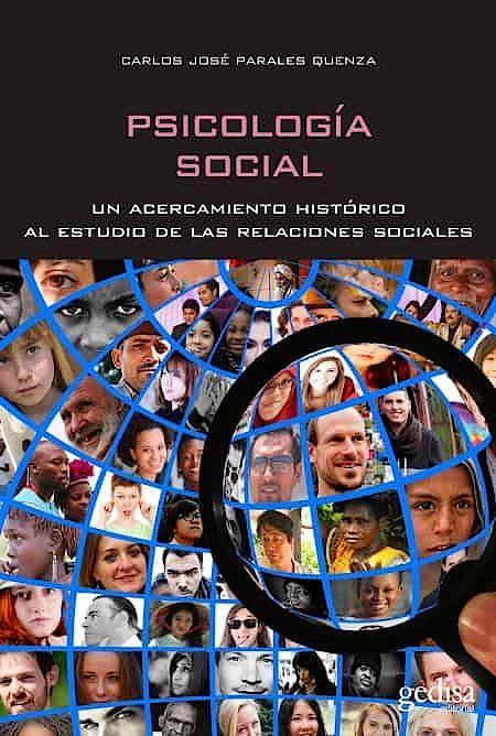 Portada del libro 9788417835675 Psicología Social. Un Acercamiento Histórico al Estudio de las Relaciones Sociales