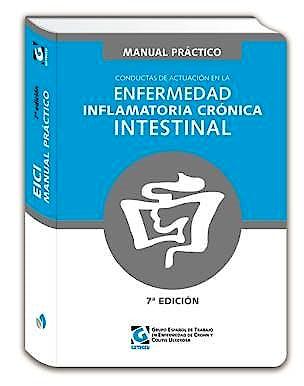 Portada del libro 9788417844264 Manual Práctico GETECCU de Conductas de Actuación en la Enfermedad Inflamatoria Crónica Intestinal