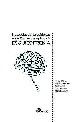Portada del libro 9788417844424 Necesidades no Cubiertas en la Farmacoterapia de la Esquizofrenia