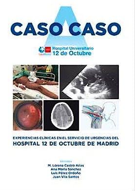 Portada del libro 9788417844967 Caso a Caso. Experiencias Clínicas en el Servicio de Urgencias del Hospital Universitario 12 de Octubre