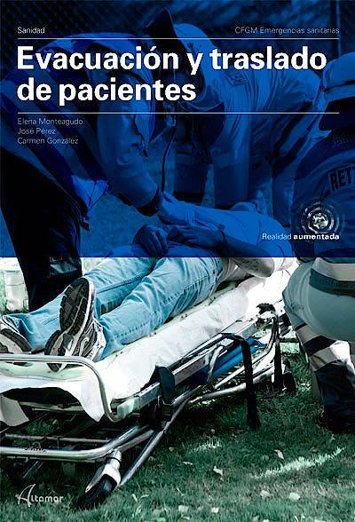Portada del libro 9788417872069 Evacuación y Traslado de Pacientes (CFGM Emergencias Sanitarias)