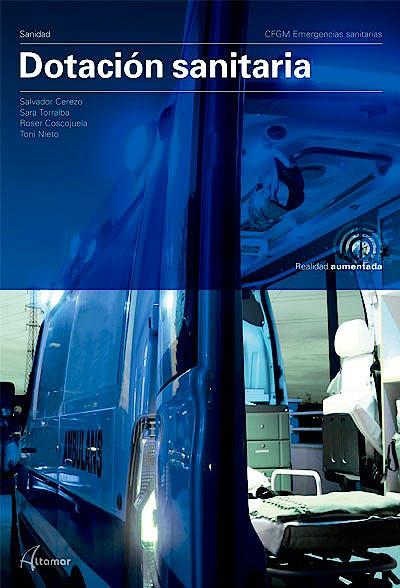 Portada del libro 9788417872076 Dotación Sanitaria (CFGM Emergencias Sanitarias)