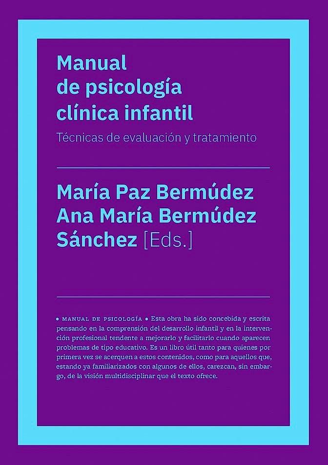 Portada del libro 9788417893484 Manual de Psicología Clínica Infantil. Técnicas de Evaluación y Tratamiento