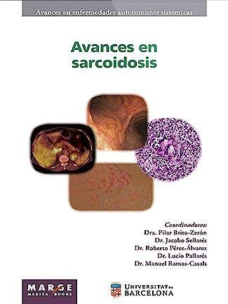 Portada del libro 9788417903343 Avances en Sarcoidosis (Avances en Enfermedades Autoinmunes Sistémicas, Vol. 8)