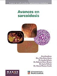 Avances en Sarcoidosis (Avances en Enfermedades Autoinmunes Sistémicas, Vol. 8)