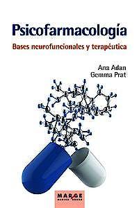 Portada del libro 9788417903640 Psicofarmacología. Bases Neurofuncionales y Terapéutica