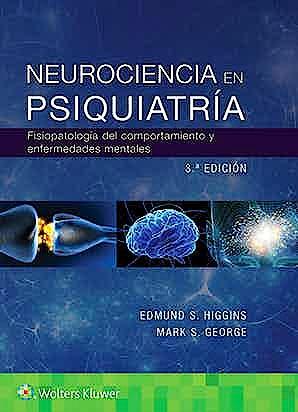 Portada del libro 9788417949211 Neurociencia en Psiquiatría. Fisiopatología del Comportamiento y Enfermedades Mentales