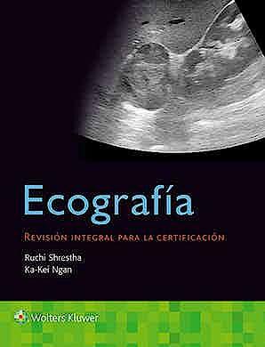 Portada del libro 9788417949266 Ecografía. Revisión Integral para la Certificación