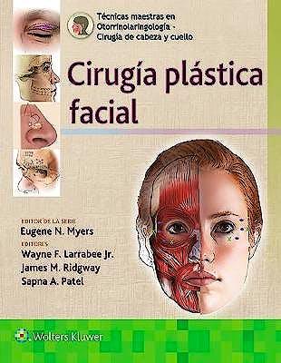 Portada del libro 9788417949280 Cirugía Plástica Facial (Técnicas Maestras en Otorrinolaringología - Cirugía de Cabeza y Cuello)