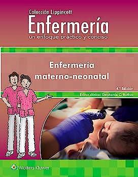 Portada del libro 9788417949716 Enfermería Materno-Neonatal (Colección Lippincott Enfermería)