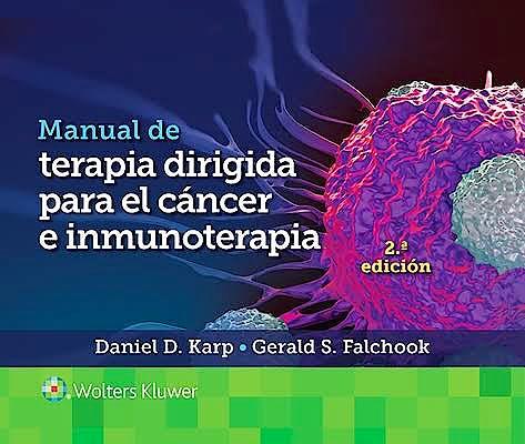 Portada del libro 9788417949853 Manual de Terapia Dirigida para el Cáncer e Inmunoterapia