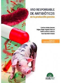 Portada del libro 9788418020148 Uso Responsable de Antibióticos en la Producción Porcina