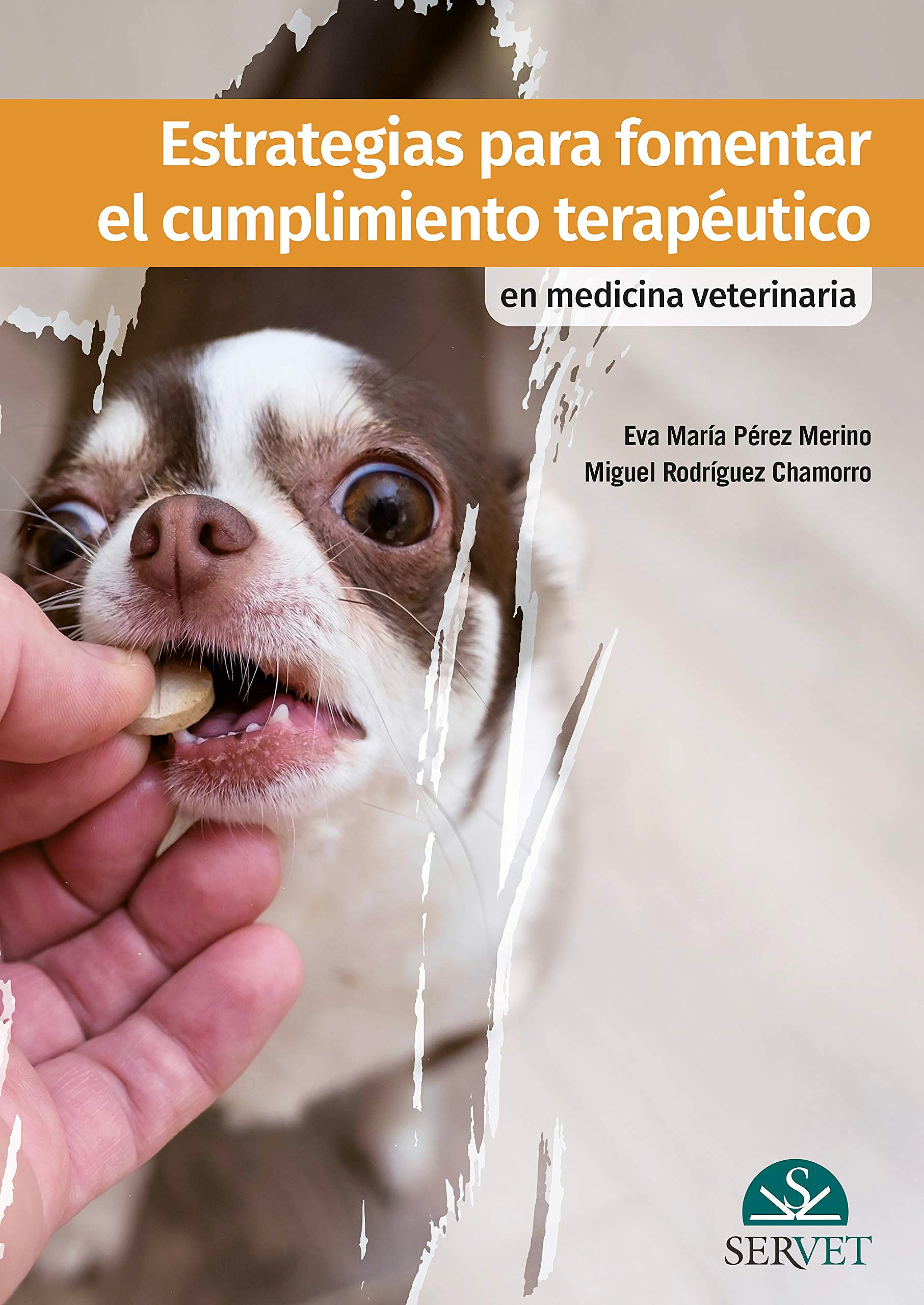 Portada del libro 9788418020773 Estrategias para Fomentar el Cumplimiento Terapéutico en Medicina Veterinaria
