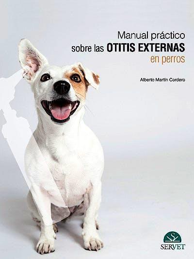 Portada del libro 9788418020872 Manual Práctico sobre las Otitis Externas en Perros