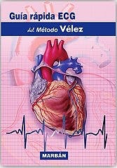 Portada del libro 9788418068096 Guía Rápida ECG del Método Vélez