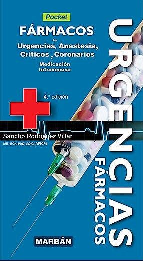 Portada del libro 9788418068317 Fármacos en Urgencias, Anestesia, Críticos y Coronarios. Medicación Intravenosa (Pocket)
